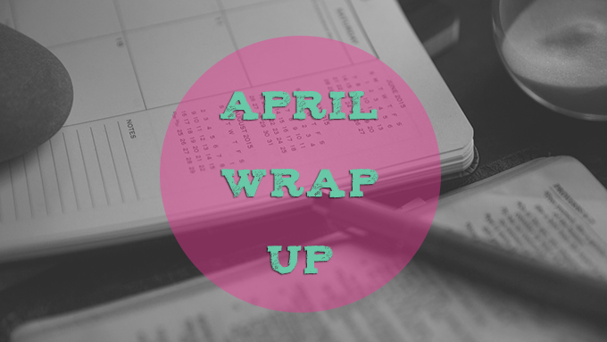 April_WrapUp