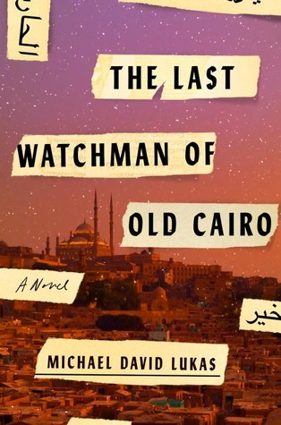 The Last Watchman of Old Cairo – BookReview